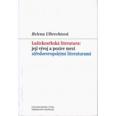Lužickosrbská literatura: její vývoj a pozice mezi středoevropskými literaturami